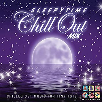 Sleepytime - Chill Out Mix