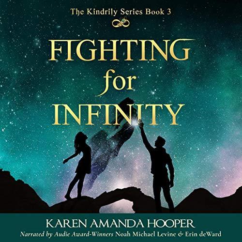 Fighting for Infinity Audiobook By Karen Amanda Hooper cover art