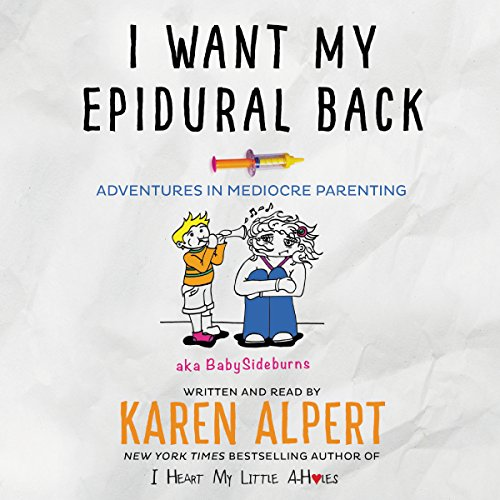 I Want My Epidural Back audiobook cover art