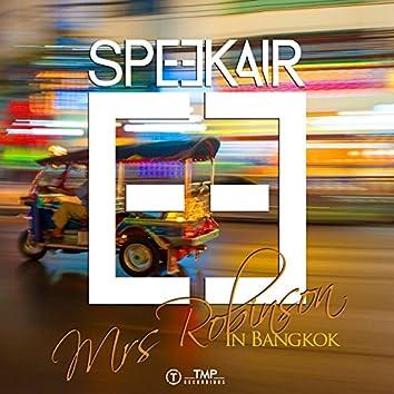 Mrs Robinson (In Bangkok)