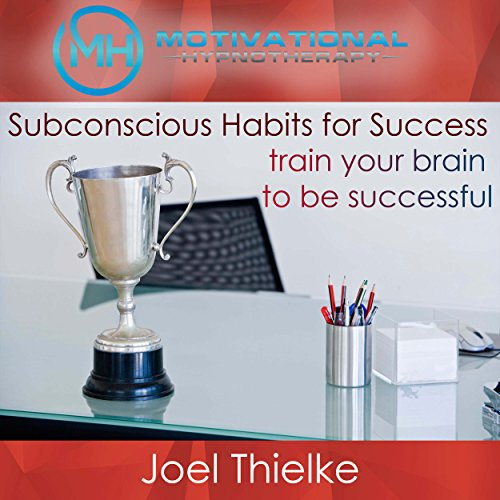 Subconscious Habits for Success cover art