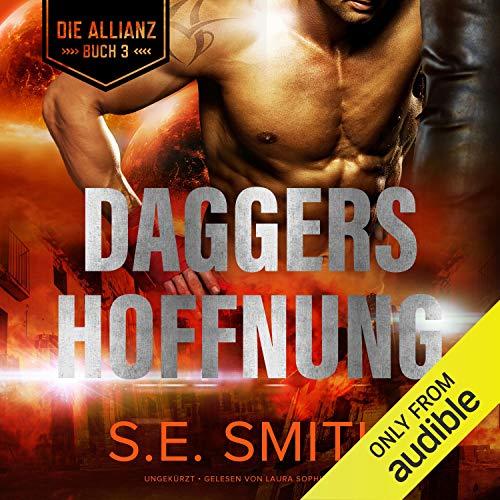 Daggers Hoffnung: Die Allianz, Book 3