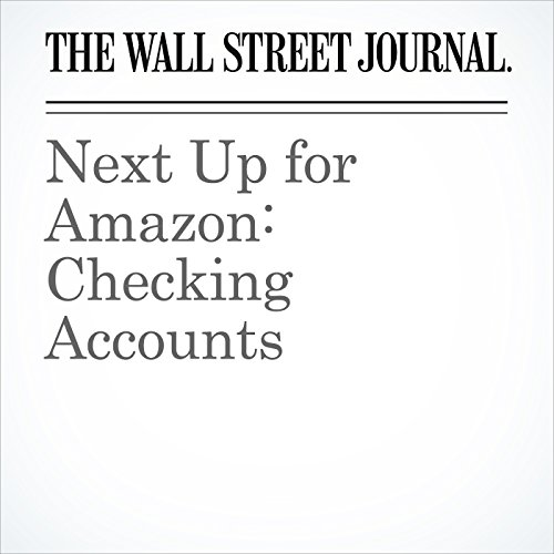 Next Up for Amazon: Checking Accounts audiobook cover art