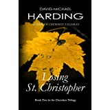 Losing St. Christopher: Book Two of the Cherokee Series (Cherokee Trilogy 2) (English Edition)