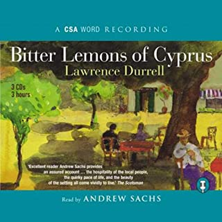 Bitter Lemons of Cyprus                   By:                                                                                                                                 Lawrence Durrell                               Narrated by:                                                                                                                                 Andrew Sachs                      Length: 3 hrs and 9 mins     42 ratings     Overall 4.1