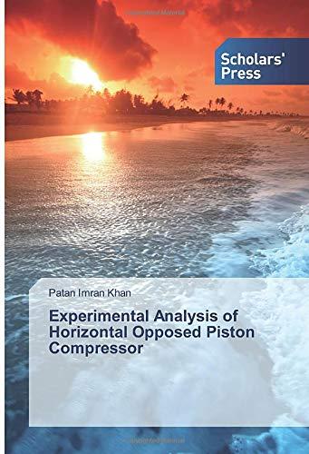 Experimental Analysis of Horizontal Opposed Piston Compressor