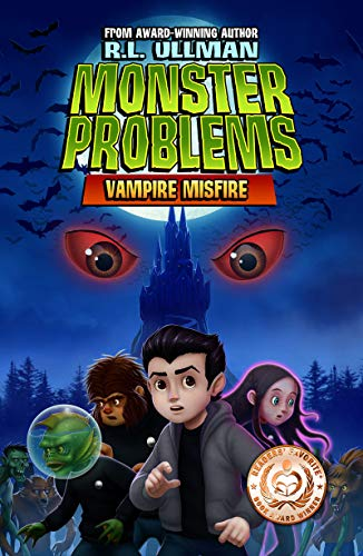 Monster Problems: Vampire Misfire by [R.L. Ullman]