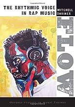 جریان: صدای ریتمیک در موسیقی رپ (مطالعات آکسفورد در تئوری موسیقی)