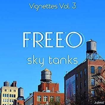 Vignettes Vol. 3: Sky Tanks