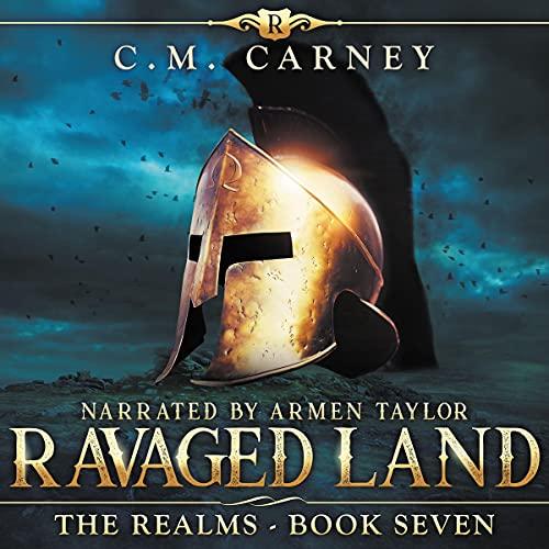 Ravaged Land: An Epic Progression Fantasy LitRPG Novel (The Realms, Book 7)