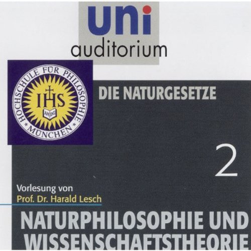 Die Naturgesetze (Naturphilosophie und Wissenschaftstheorie 2) Titelbild