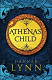 Athena's Child: A spellbinding retelling of one of Greek mythology's most important tales
