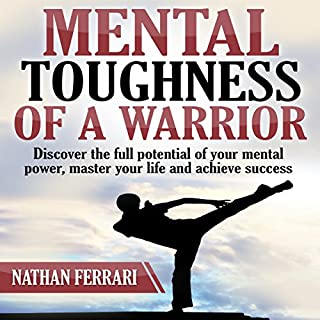 Mental Toughness of a Warrior audiobook cover art