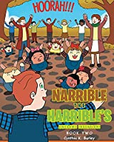 Narrible the Harrible's Awesome Invention! (Book Two)