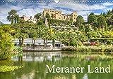 Meraner Land: alpin-mediterranes Lebensgefühl (Wandkalender 2020 DIN A3 quer): Impressionen vom Meraner Land (Monatskalender, 14 Seiten ) (CALVENDO Orte)