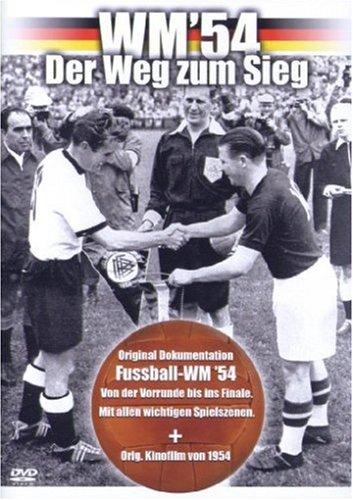 WM '54 - Der Weg zum Sieg (Das wahre Wunder von Bern)