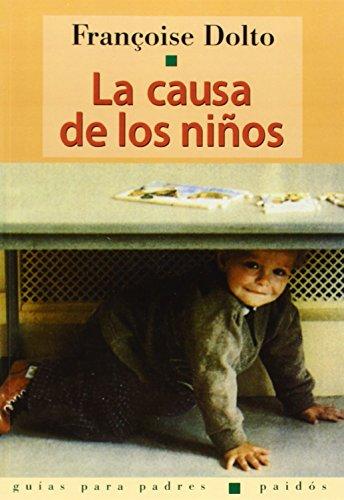 La causa de los ninos / The Cause of Children (Spanish Edition)