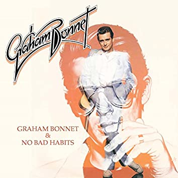 Graham Bonnet / No Bad Habits (Expanded Deluxe Edition)