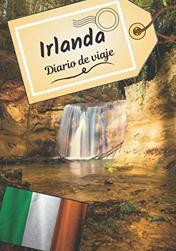 Irlanda Diario de viaje: Cuaderno de bitácora para contar tus recuerdos y la historia | Planea tu viaje y escribe tus recuerdos | Anécdota de tu estancia |