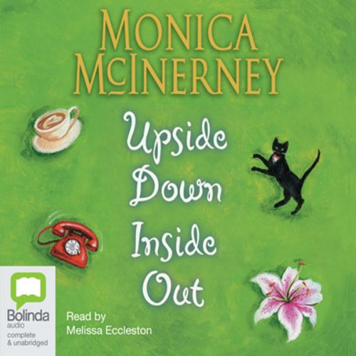 Upside Down Inside Out Audiobook By Monica McInerney cover art
