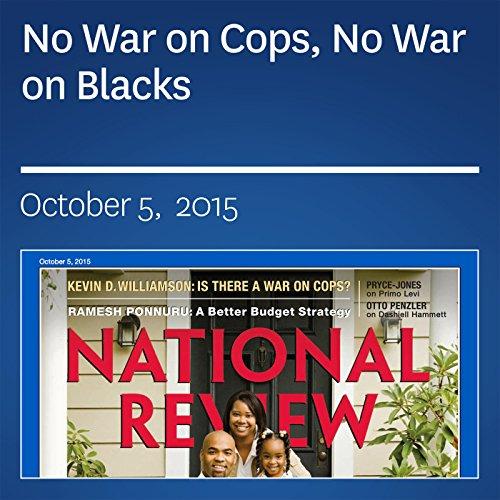 No War on Cops, No War on Blacks audiobook cover art