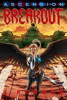 Breakout: A Lesbian Action Adventure (Ascension Book 5) by [L. Fergus]