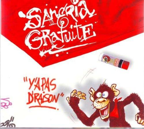 Y\'a Pas De Raison -  Sangria Gratuite -CD Album