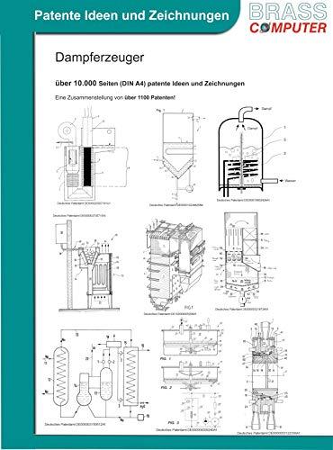 Dampferzeuger, über 10.000 Seiten (DIN A4) patente Ideen und Zeichnungen
