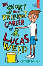 Short But Brilliant Career of Lucas Weed