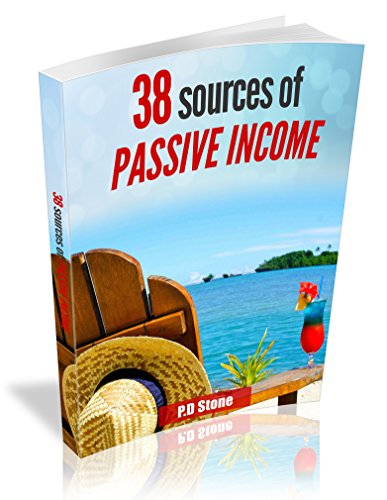 38 SOURCES OF PASSIVE INCOME (English Edition)