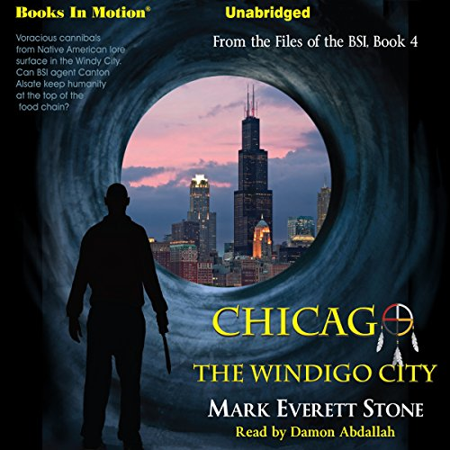 Chicago, The Windigo City audiobook cover art