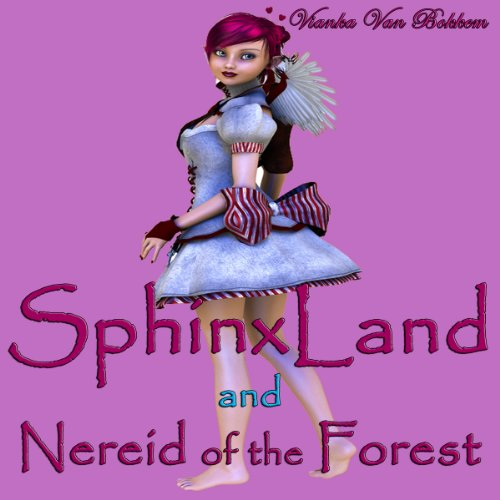 SphinxLand and Nereid of the Forest audiobook cover art