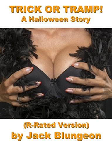 Trick Or Tramp! (Non-explicit, R-Rated Version) (English Edition)