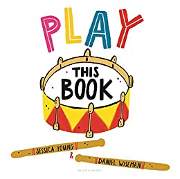 Play This Book by [Jessica Young, Daniel Wiseman]
