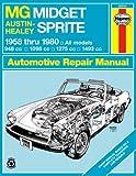 MG Midget and Austin Healey Sprite Owner's Workshop Manual - 1958 to 1980 by J. H. Haynes (1-Sep-1988) Paperback