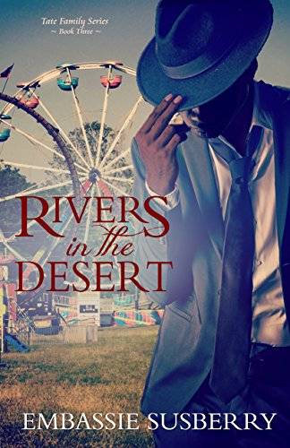 Rivers in the Desert (Tate Family Book 3) by [Embassie Susberry]