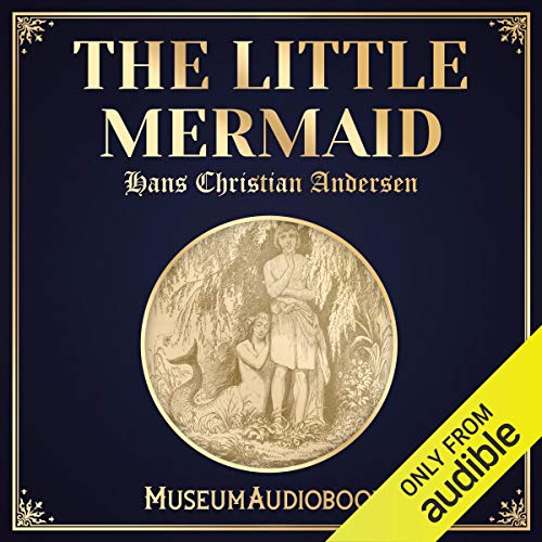 The Little Mermaid                   By:                                                                                                                                 Hans Christian Andersen                               Narrated by:                                                                                                                                 George Irving                      Length: 43 mins     2 ratings     Overall 4.5