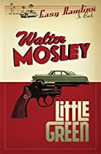 Little Green (Easy Rawlins 12) by Walter Mosley (7-Aug-2014) Paperback