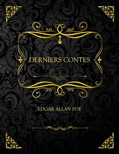 Derniers Contes: Edition Collector - Edgar Allan Poe