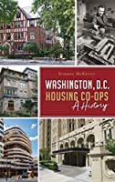 Washington, D.C. Housing Co-Ops: A History