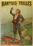 Millésime. Bières, Vins et Spiritueux' BANYULS - TRILLES QUINQUINA, FRANCE' Environ 1950 - Sur Format A3 Papiers Brillants de 250g. Affiches de Reproduction