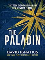 The Paladin: An utterly unputdownable thriller (English Edition)