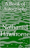 A Book of Autographs (English Edition)