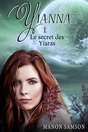 Yianna 1 - Le secret des Yiaras (French Edition)