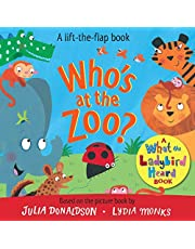 Who's at the Zoo? A What the Ladybird Heard Book