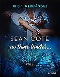 Sean Cote no tiene límites (Erótica)