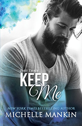 Download KEEP ME - Part Three (Finding Me) (English Edition) B01AIZ7R66