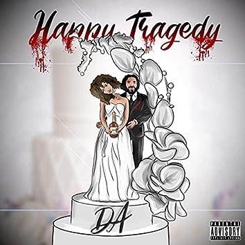Happy Tragedy