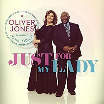 Just For My Lady (feat. Josée Aidans)