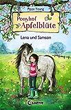 Ponyhof Apfelblüte 1 - Lena und Samson: Pferdebuch für Mädchen ab 8 Jahre (German Edition)